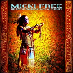 Cover image of the album The Native American Flute as Therapy by Micki Free