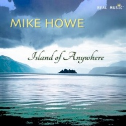 Cover image of the album Island of Anywhere by Mike Howe