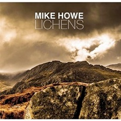 Cover image of the album Lichens by Mike Howe