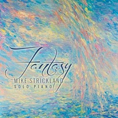 Cover image of the album Fantasy by Mike Strickland