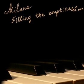 Cover image of the album Filling the Emptiness by Milana