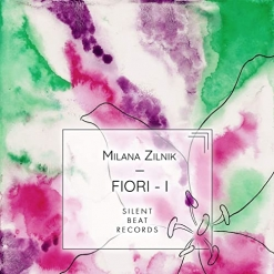 Cover image of the album Fiori 1 by Milana Zilnik