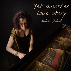 Cover image of the album Yet Another Love Story by Milana Zilnik