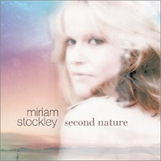 Cover image of the album Second Nature by Miriam Stockley