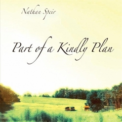 Cover image of the album Part of a Kindly Plan by Nathan Speir