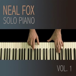 Cover image of the album Solo Piano, Volume 1 by Neal Fox
