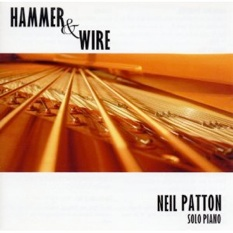 Cover image of the album Hammer & Wire by Neil Patton