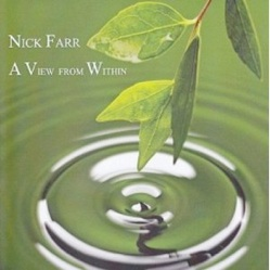 Cover image of the album A View From Within by Nick Farr