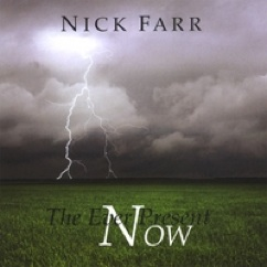 Cover image of the album The Ever Present Now by Nick Farr