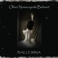 Cover image of the album Ballerina by Oliver Nosaczynski Bohovic