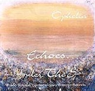 Cover image of the album Echoes ... Under the Sun by Ophelia