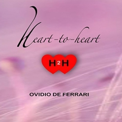 Cover image of the album Heart To Heart by Ovidio De Ferrari