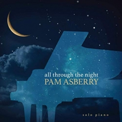 Cover image of the album All Through the Night by Pam Asberry
