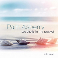 Cover image of the album Seashells In My Pocket by Pam Asberry