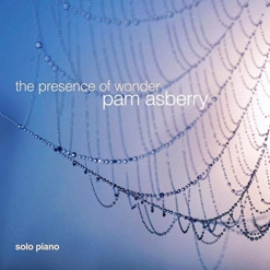 Cover image of the album The Presence of Wonder by Pam Asberry