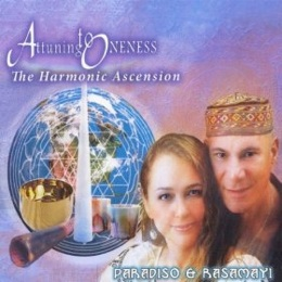 Cover image of the album Attuning to Oneness by Paradiso & Rasamayi