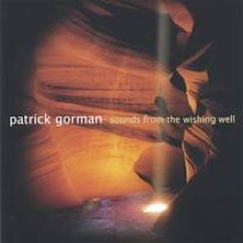 Cover image of the album Sounds From the Wishing Well by Patrick Gorman