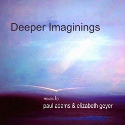 Cover image of the album Deeper Imaginings by Paul Adams