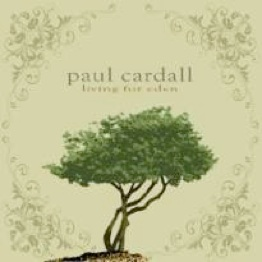 Cover image of the album Living for Eden by Paul Cardall