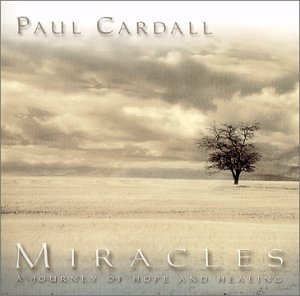 Cover image of the album Miracles by Paul Cardall