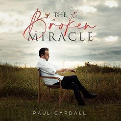 Cover image of the album The Broken Miracle by Paul Cardall