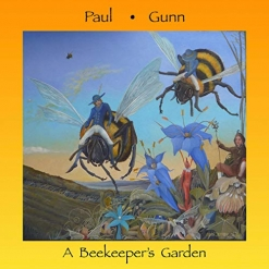 Cover image of the album A Beekeeper's Garden by Paul Gunn