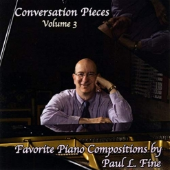 Cover image of the album Conversation Pieces, Vol. 3 by Paul L. Fine