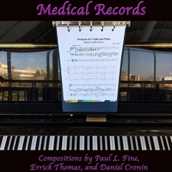 Cover image of the album Medical Records by Paul L. Fine, Errick Thomas, and Daniel Cronin