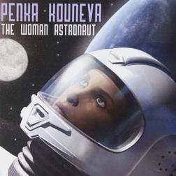 Cover image of the album The Woman Astronaut by Penka Kouneva