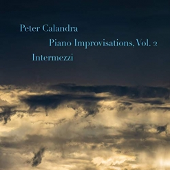 Cover image of the album Piano Improvisations, Volume 2 - Intermezzi by Peter Calandra