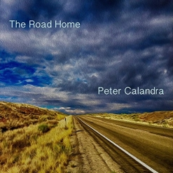 Cover image of the album The Road Home by Peter Calandra
