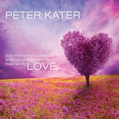 Cover image of the album Love by Peter Kater