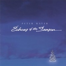 Cover image of the album Echoes of the Season by Peter Mayer
