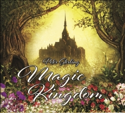 Cover image of the album Magic Kingdom by Peter Sterling