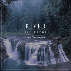 Cover image of the album River by Phil Laeger
