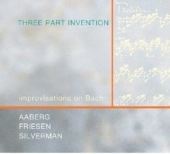 Cover image of the album Three Part Invention: Improvisations on Bach by Philip Aaberg