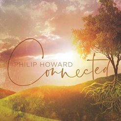 Cover image of the album Connected by Philip Howard