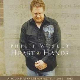 Cover image of the album Heart to Hands by Philip Wesley
