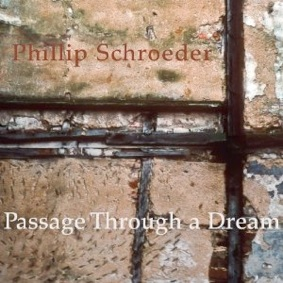 Cover image of the album Passage Through a Dream by Phillip Schroeder