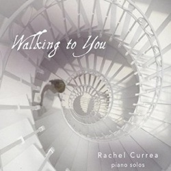 Cover image of the album Walking to You by Rachel Currea