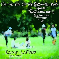 Cover image of the album Encounters of the Beautiful Kind by Rachel LaFond