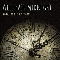 Cover image of the album Well Past Midnight by Rachel LaFond