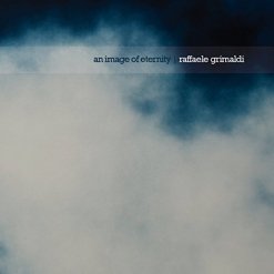 Cover image of the album An Image of Eternity by Raffaele Grimaldi