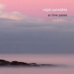 Cover image of the album As Time Passes by Ralph Zurmühle