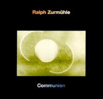 Cover image of the album Communion by Ralph Zurmühle