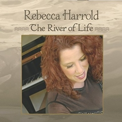 Cover image of the album The River of Life by Rebecca Harrold