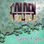 Cover image of the album Golden by Rebecca Kragnes