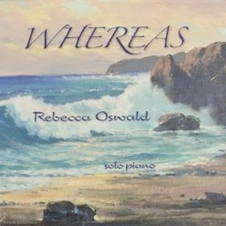 Cover image of the album Whereas by Rebecca Oswald