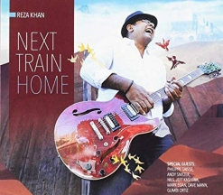 Cover image of the album Next Train Home by Reza Khan