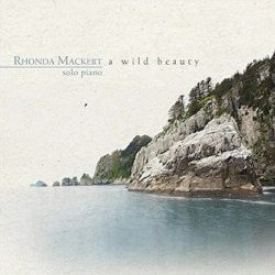 Cover image of the album A Wild Beauty by Rhonda Mackert